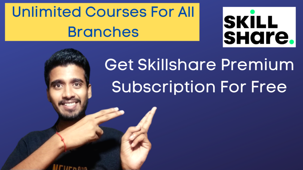 Get Skillshare Premium Subscription For Free   Get Unlimited Premium Courses For Free